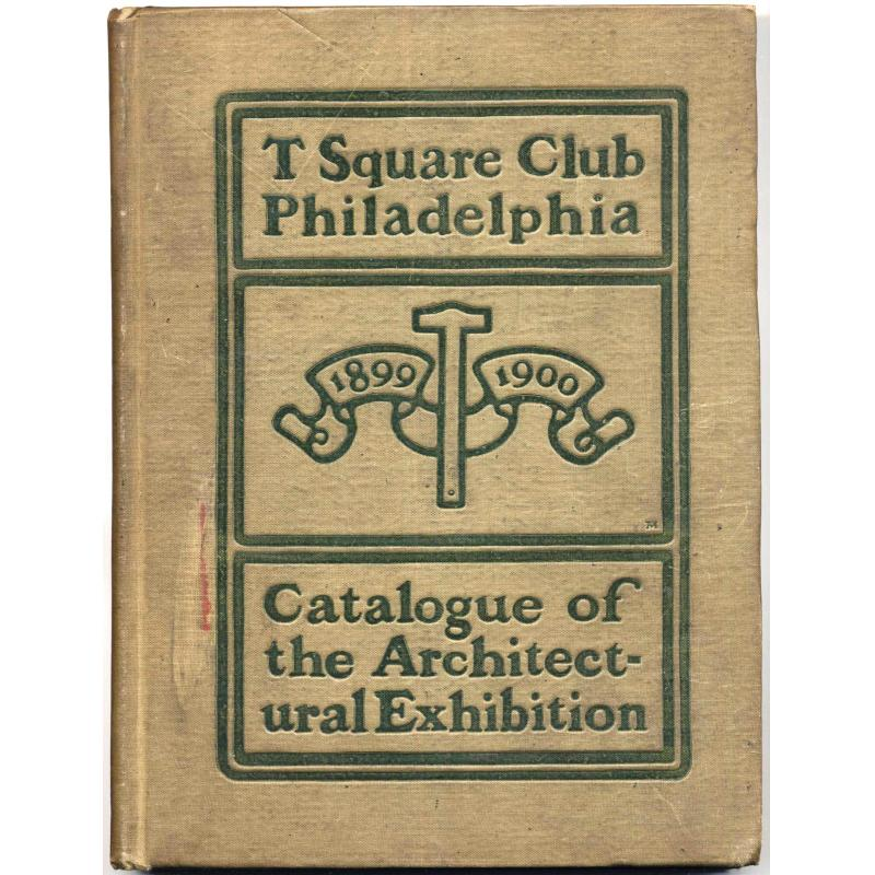 Catalogue of the annual architectural exhibition 1899-1900