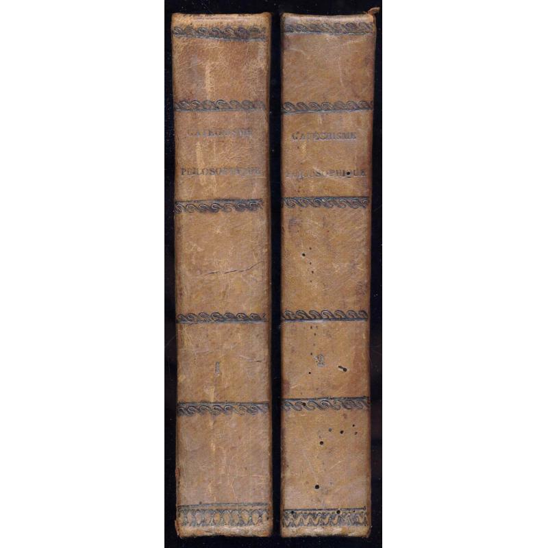 Catéchisme philosophique ou recueil d' observations propres à défendre la relig