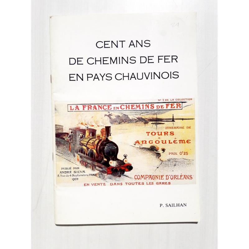 Cent ans de chemins de fer en pays chauvinois (Poitou)
