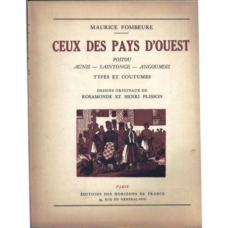 Ceux des pays d'ouest Poitou Aunis Saintonge Angoumois