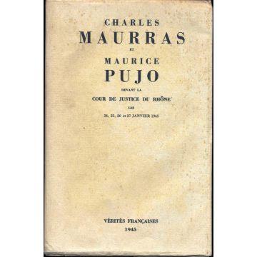 Charles Maurras et Maurice Pujo devant la Cour de Justice du Rhône les 24,25,26 et 27 janvier 1945