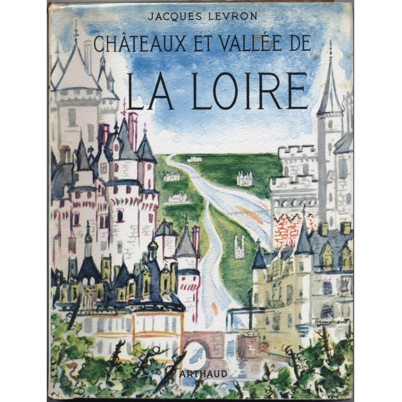 Châteaux et vallée de la Loire