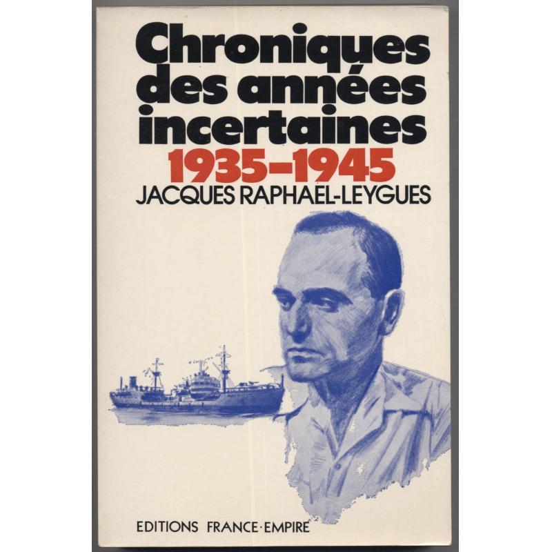 Chroniques des années incertaines 1935-1945 ENVOI A MICHEL DEBRE