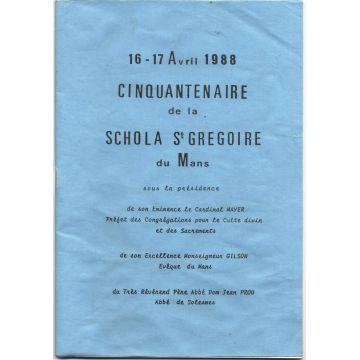 Cinquantenaire de la schola Saint- Gregoire du Mans