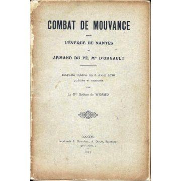 Combat de mouvance entre l'eveque de Nantes et Armand du Pé, marquis d'Orvault