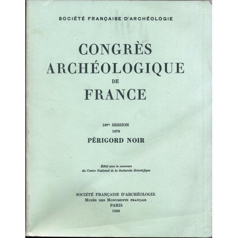 Congrès archéologique de France 137e session 1979 Perigord noir