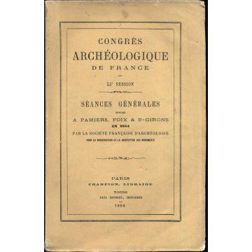 Congrès Archéologique de France, LIe session tenue à Pamiers, Foix & St-Girons en 1884