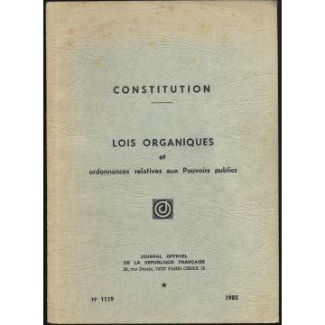 Constitution lois organiques et ordonnances relatives pouvoirs publics n°1119
