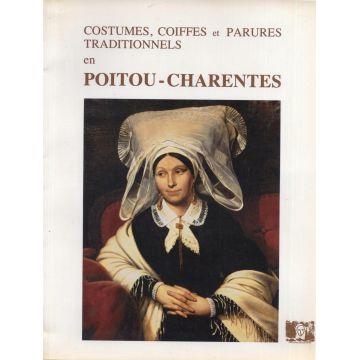 Costumes, coiffes et parures traditionnels en Poitou-Charentes