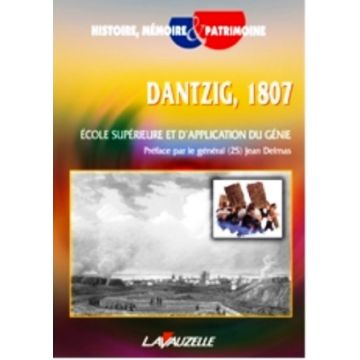 Dantzig, 1807  École supérieure et d'application du génie