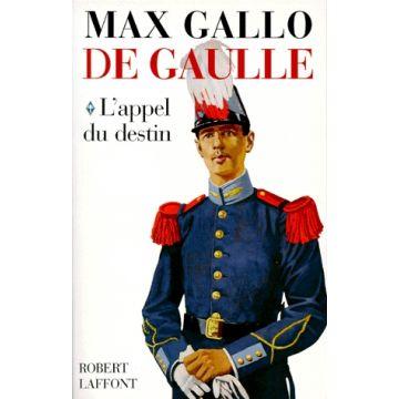 De Gaulle Tome 1, L'Appel du Destin