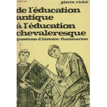De l'education antique à l'education chevaleresque