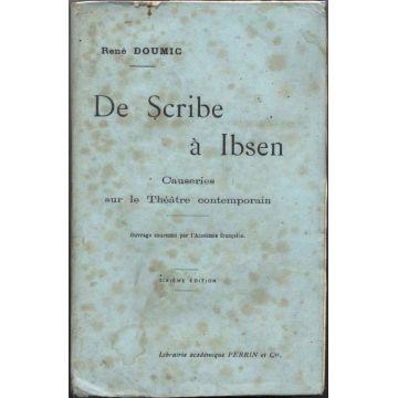 De scribe à Ibsen. Causeries sur le théatre contemporain