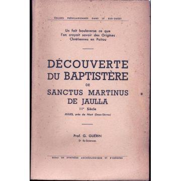 Découverte du baptistère de Sanctus Martinus de Jaulla
