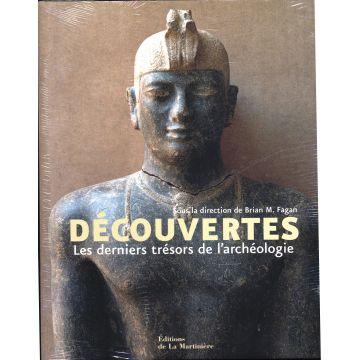 Découvertes Les derniers trésors de l'archéologie