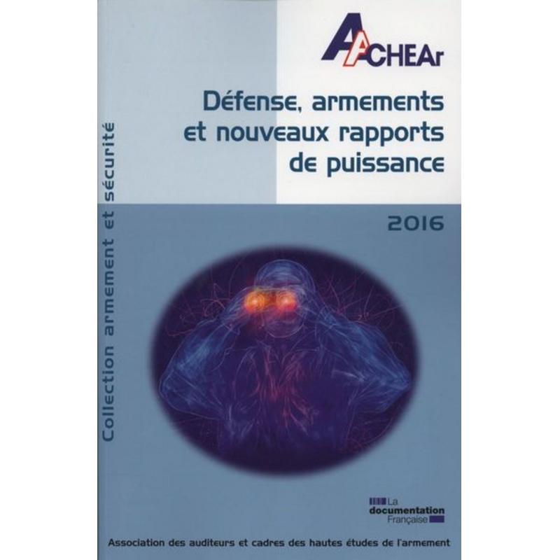 Défense, armements et nouveaux rapports de puissance