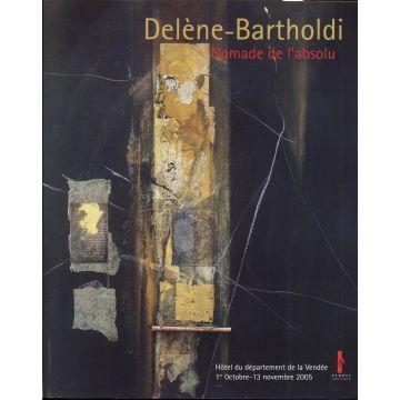 Delene-Bartholdi nomade de l'absolu