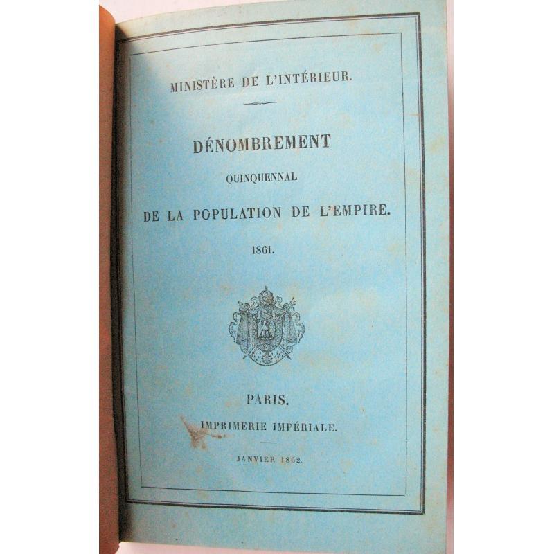 Dénombrement quinquennal de la population de l'Empire 1861