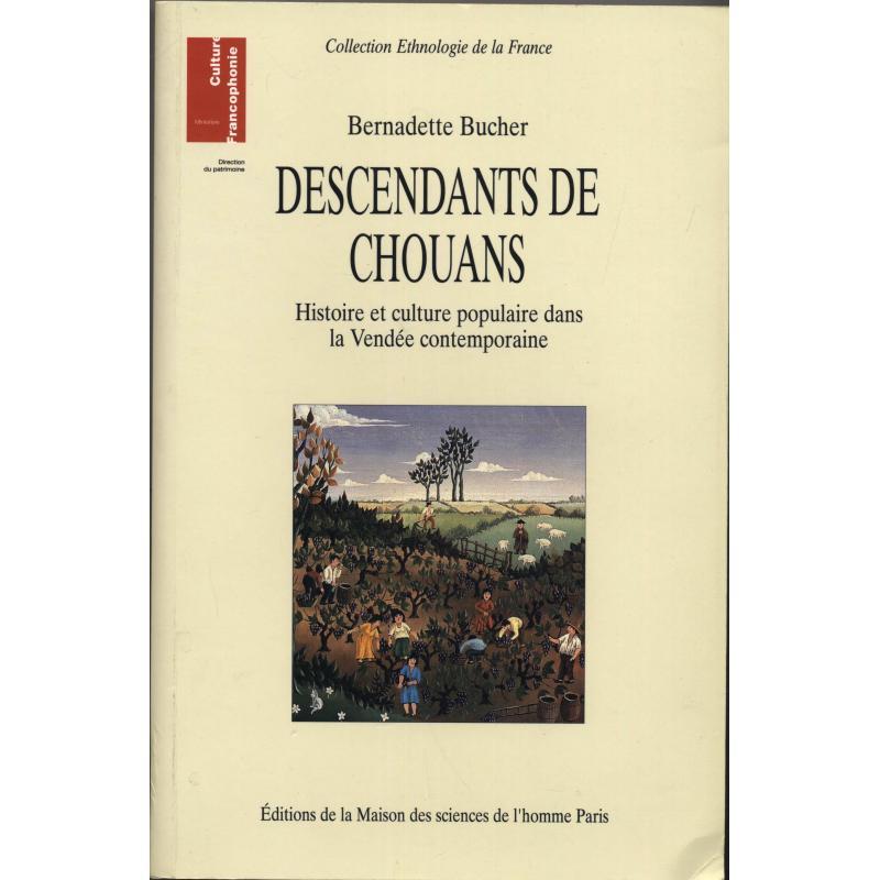 Descendants de Chouans. Histoire et culture populaire dans la Vendée