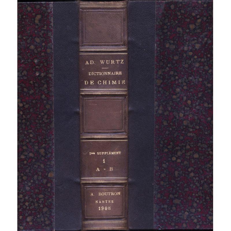 Dictionnaire de chimie pure et appliquee 2eme supplement en 7 volumes