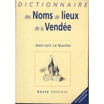 Dictionnaire des noms de lieux de la Vendée