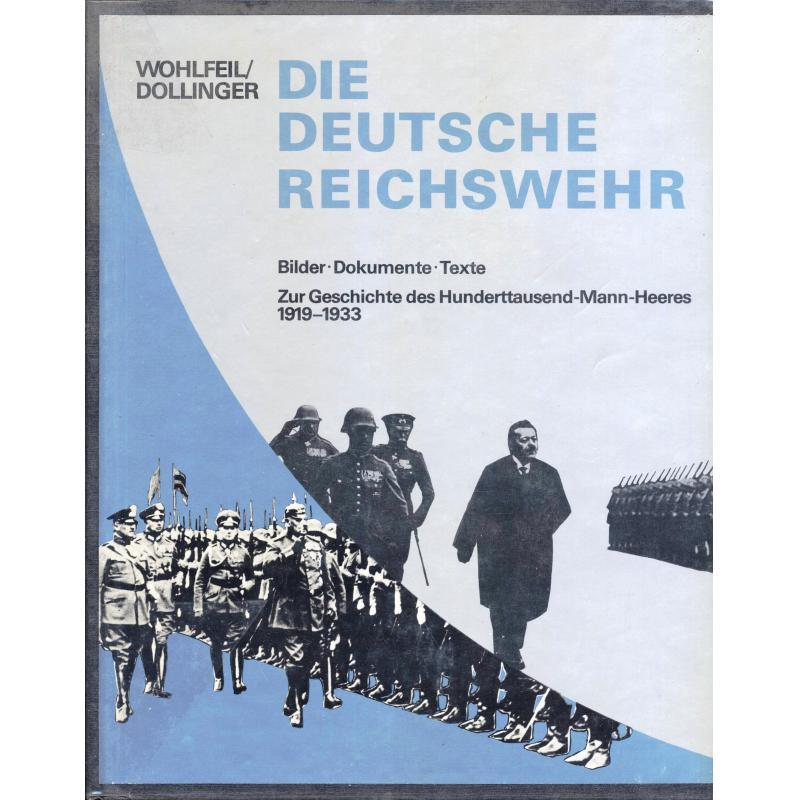 Die Deutsche Reichwehr Zur Geschichte des Hunderttausend-Mann-Heeres 1919-1933
