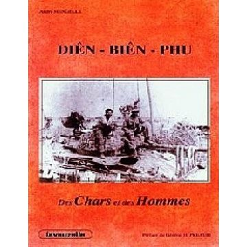 Dien-Bien-Phu. Des chars et des hommes