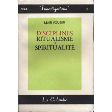 Disciplines Ritualisme et spiritualité
