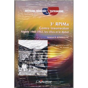 DISPO   3e Rpima Contre-Insurrection Algérie 1960-1962 Les villes et le Djebel