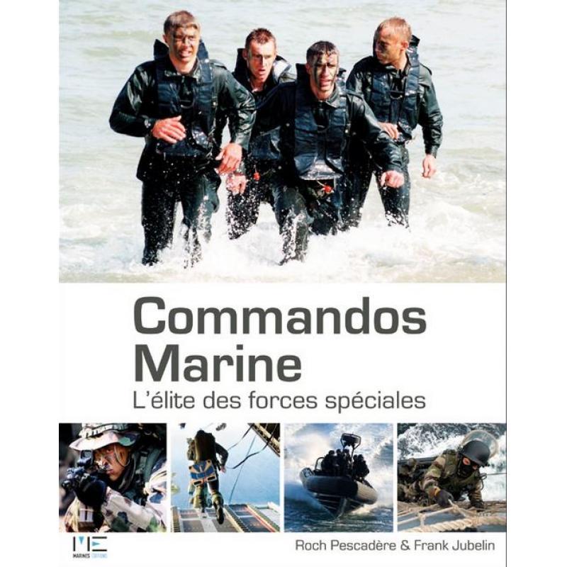 DISPONIBLE Commandos marine, L'élite des Forces spéciales