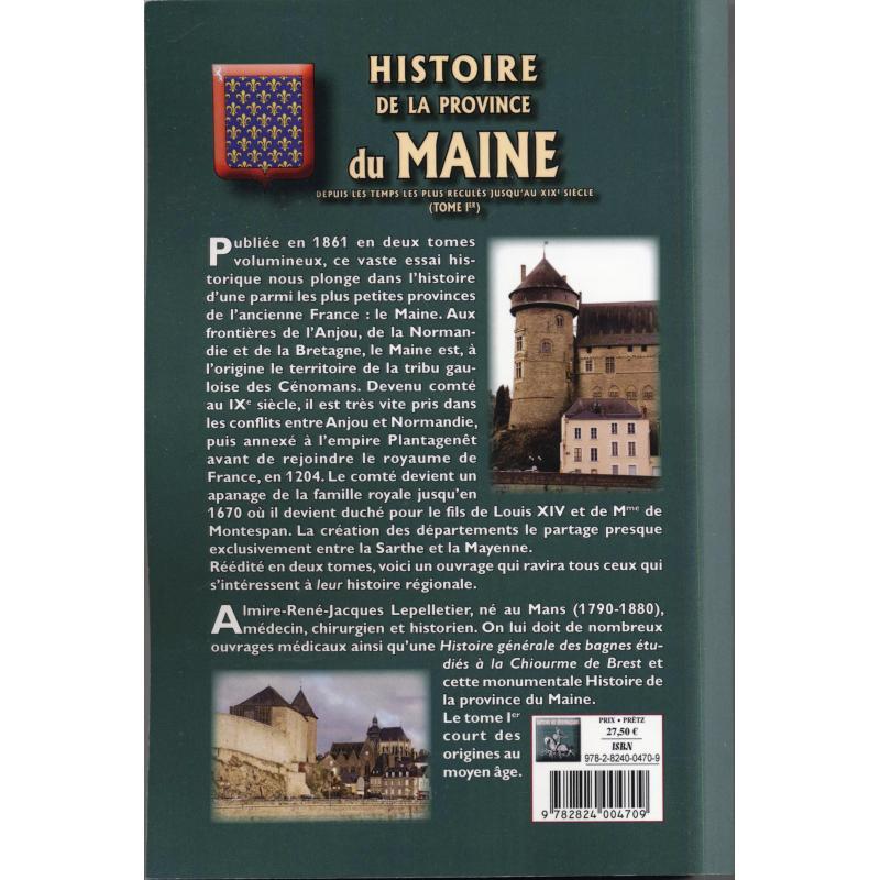 DISPONIBLE Histoire de la province du Maine depuis les temps les plus reculés