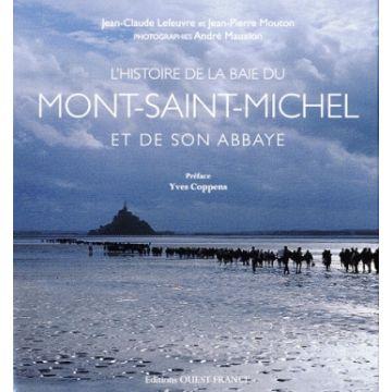 DISPONIBLE L'histoire de la baie du Mont Saint Michel et de son abbaye