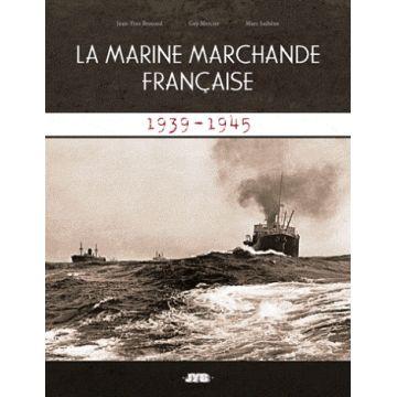 Disponible La marine marchande française 1939-1945
