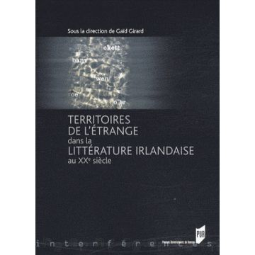 DISPONIBLE Territoires de l'étrange dans la litterature irlandaise au XXè siècle