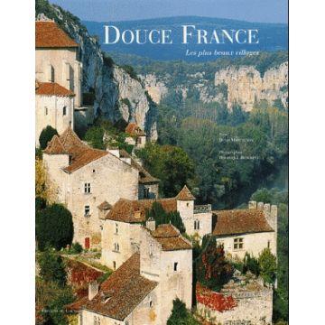 Douce France Les plus beaux villages