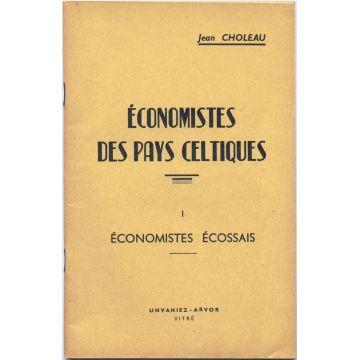Economistes des Pays celtiques Tome 1: Economistes Ecossais