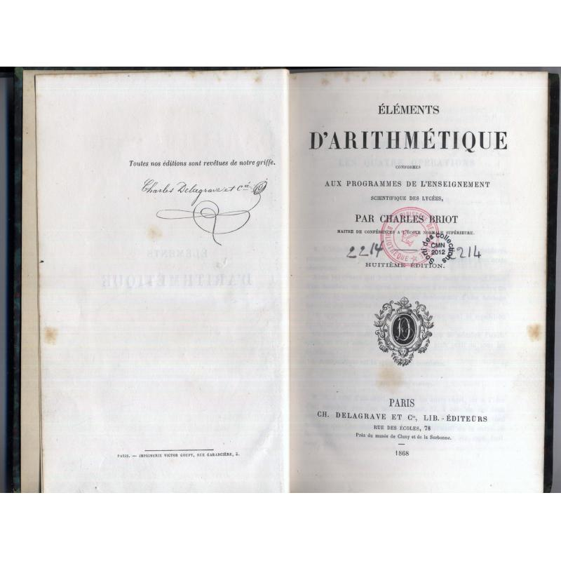 Elements d'arithmetique enseignement scientifique des lycées 1868