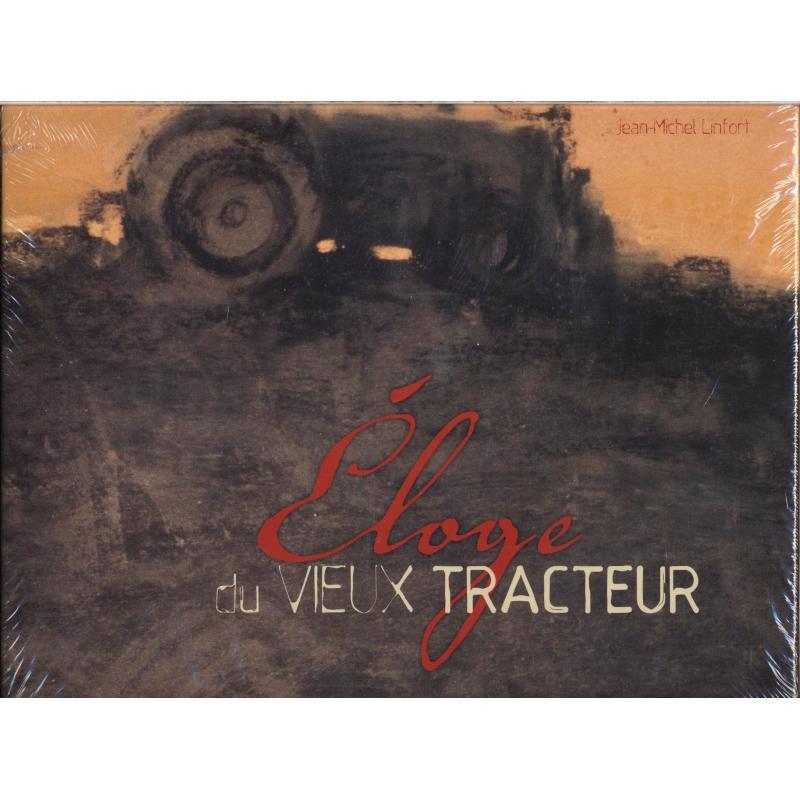 Eloge du vieux tracteur neuf sous blister