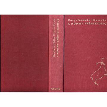 Encyclopédie illustree de l'homme préhistorique