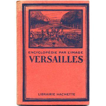 Encyclopedie par l'image Versailles