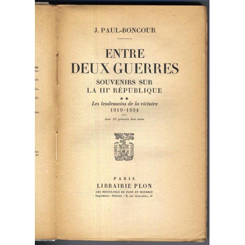 Entre deux guerres souvenirs sur la IIIe republique 1919-1934 NON COUPE