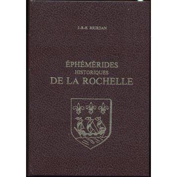 Ephemerides historiques de La Rochelle (2 tomes)