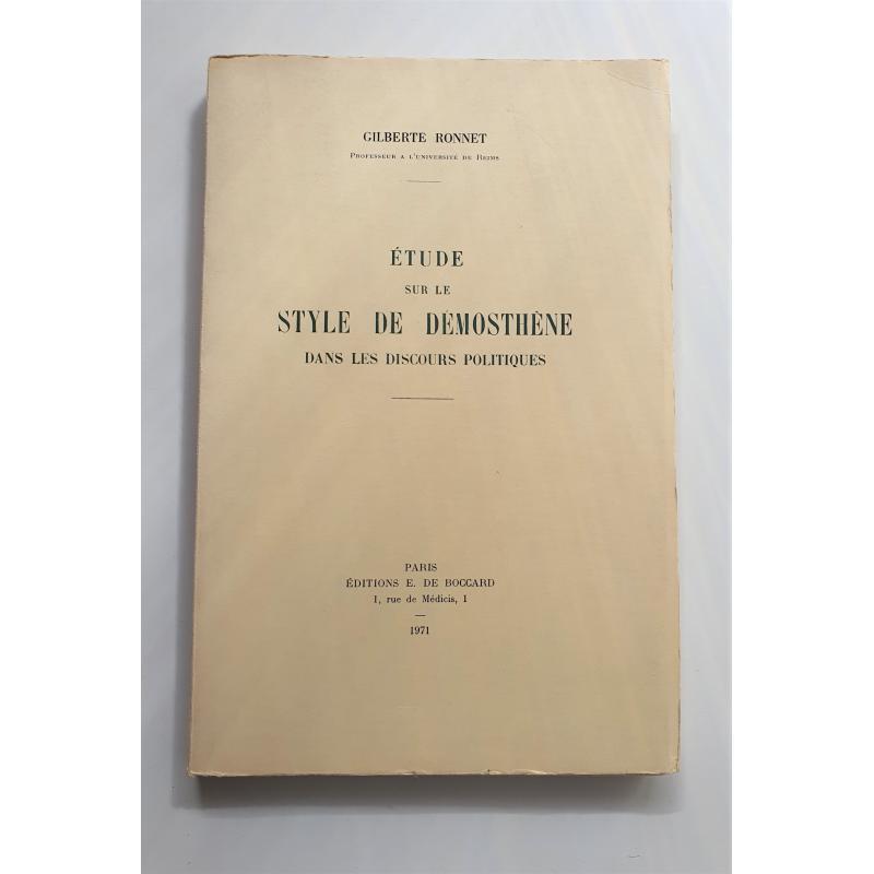 Etude sur le style de Démosthène dans les discours politiques