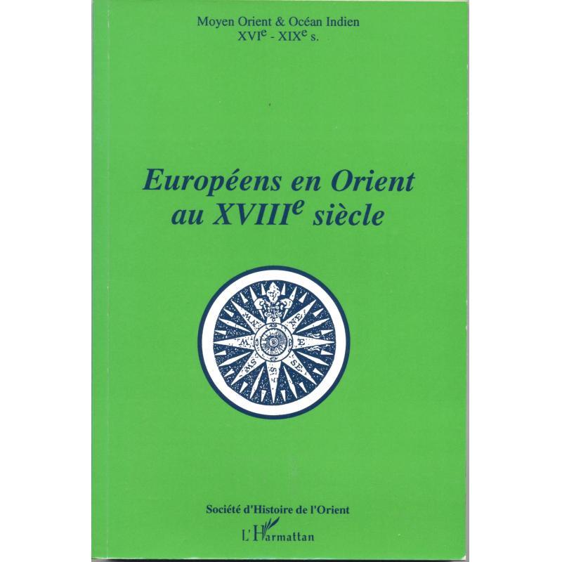 Européens en Orient au XVIIIè siècle