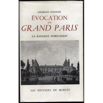 Evocation du grand Paris La banlieue Nord-Ouest