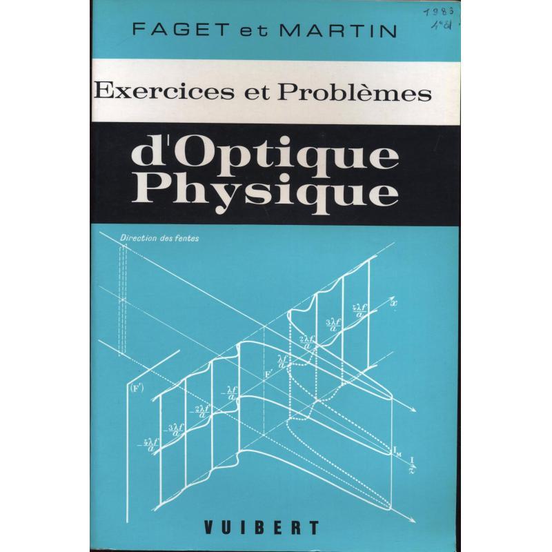 Exercices et problemes d'optique physique