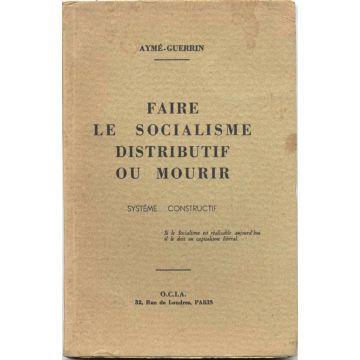 Faire le socialisme distributif ou mourir