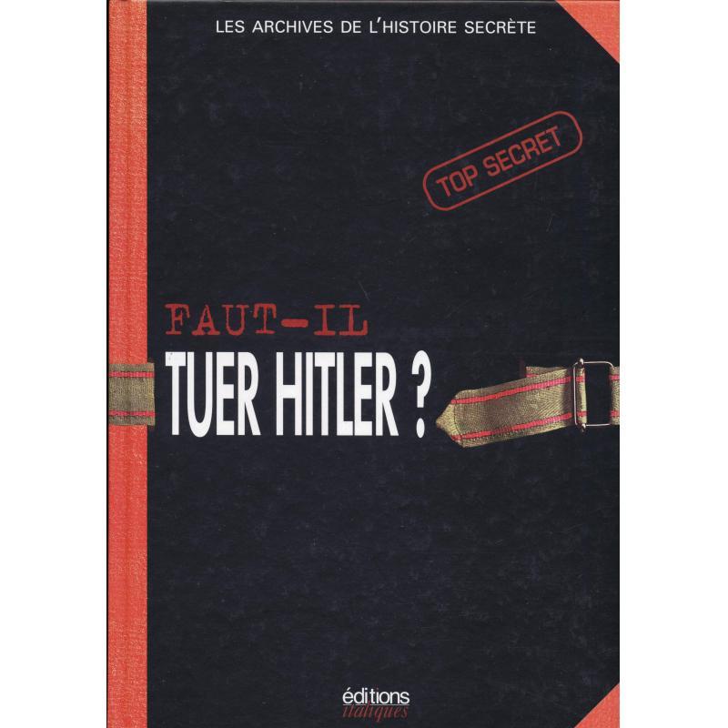 Faut-il tuer Hitler?