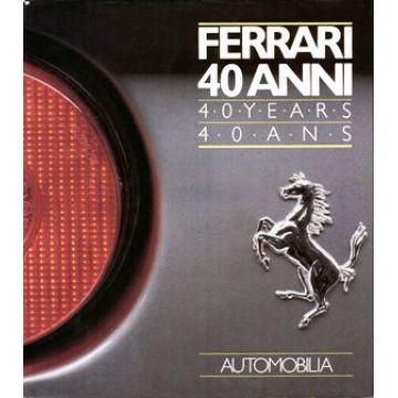 Ferrari 40 anni 40 years 40 ans