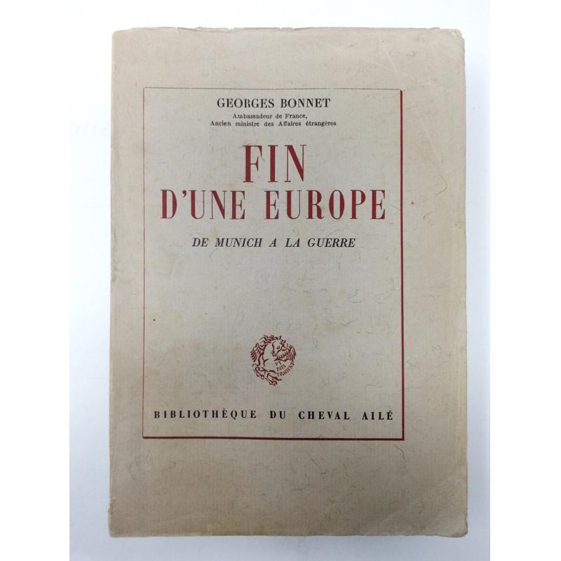 Fin d'une Europe de Munich à la guerre